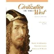 Civilization in the West, Volume 1 (to 1715)