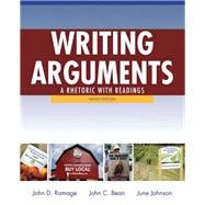 Writing Arguments A Rhetoric with Readings Plus MyWritingLab with eText -- Access Card Package