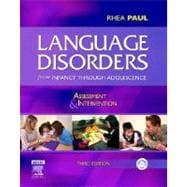 Language Disorders from Infancy Through Adolescence : Assessment and Intervention