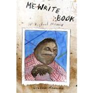 Me Write Book : It Bigfoot Memoir