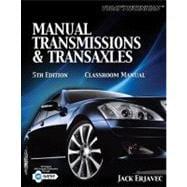 Today�s Technichian: Manual Transmissions and Transaxles Classroom Manual