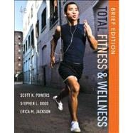 Total Fitness and Wellness, Brief Edition Plus MyFitnessLab with eText -- Access Card Package