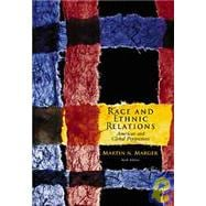 Race and Ethnic Relations With Infotrac: American and Global Perspectives