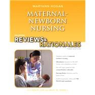 Pearson Reviews & Rationales Maternal-Newborn Nursing with Nursing Reviews & Rationales