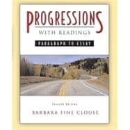 Progressions, with Readings : Paragraph to Essay