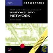 McSa Guide to Managing a Microsoft Windows 2000 Network