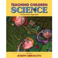 Teaching Children Science : A Discovery Approach