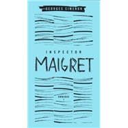Inspector Maigret Omnibus: Volume 1 Pietr the Latvian; The Hanged Man of Saint-Pholien; The Carter of 'La Providence'; The Grand Banks Café