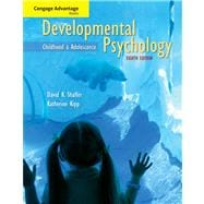 Cengage Advantage Books: Developmental Psychology Childhood and Adolescence