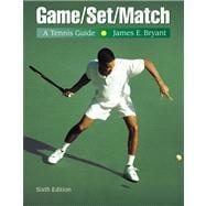 Game/Set/Match A Tennis Guide