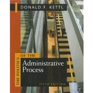 The Politics of the Administration Process