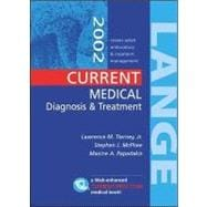 CURRENT Medical Diagnosis and Treatment 2002