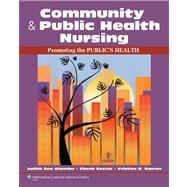 Community & Public Health Nursing: Promoting the Public�s Health