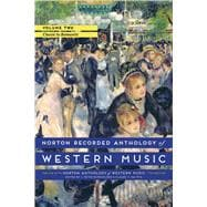 Norton Recorded Anthology of Western Music 7E (Vol. 2: Classic to Romantic)