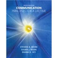 Communication Principles for a Lifetime Plus NEW MyCommunicationLab for Communication -- Access Card Package