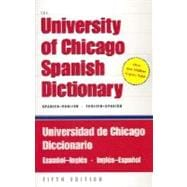 The University of Chicago Spanish Dictionary, Spanish-English, English-Spanish