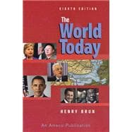 The World Today: Current Problems and Their Origins