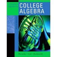 Graphical Approach to College Algebra, A