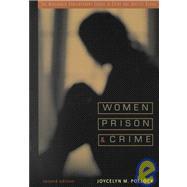 Women, Prison, and Crime