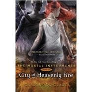 City of Heavenly Fire 9781442416895R