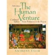 Human Venture A Global History, Combined Volume (From Prehistory to the Present) Value Package (includes Prentice Hall Atlas of World History)