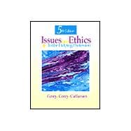 Issues and Ethics in the Helping Professions: A