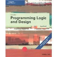 Programming Logic and Design, Third Edition Introductory