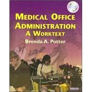 Medical Office Administration (Revised Reprint); A Worktext