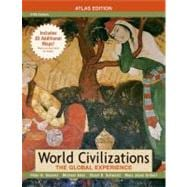 World Civilizations: The Global Experience, Combined Volume, Atlas Edition