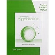 Student Solutions Manual for Kaufmann/Schwitters' Elementary Algebra, 10th