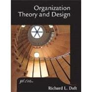 Organization Theory and Design With Infotrac