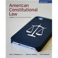 American Constitutional Law, Volume I, 6/E
