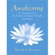 Awakening : An Introduction to the History of Eastern Thought