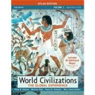 World Civilizations: The Global Experience, Volume I, Atlas Edition