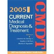 Current Medical Diagnosis and Treatment 2005