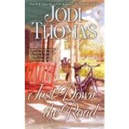 Just down the Road : A Harmony Novel