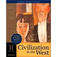 Civilization in the West, Volume II (since 1555), Primary Source Edition (Book Alone)