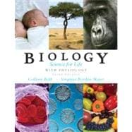 Biology: Science for Life with Physiology with MasteringBiology