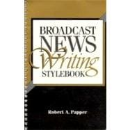 Broadcast News Writing Stylebook