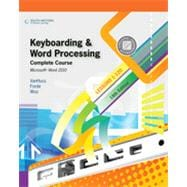 Keyboarding and Word Processing, Complete Course, Lessons 1-120: Microsoft Word 2010: College Keyboarding, 18th Edition