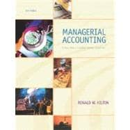 Managerial Accounting: Creating Value in a Dynamic Business Environment w/PowerWeb/OLC, and Net Tutor card