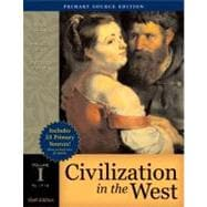 Civilization in the West, Volume I (to 1715), Primary Source Edition (Book Alone)