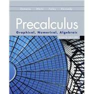 Precalculus Graphical, Numerical, Algebraic