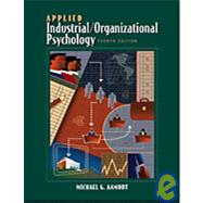 Applied Industrial Organizational Psychology Non Info Trac with CD-ROM