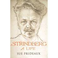Strindberg : A Life