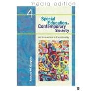 Special Education in Contemporary Society, 4e - Media Edition; An Introduction to Exceptionality