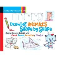Drawing Animals Shape by Shape Create Cartoon Animals with Circles, Squares, Rectangles & Triangles