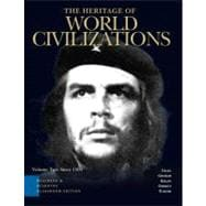 Heritage of World Civilizations, Teaching and Learning Classroom Edition,  The, Vol 2