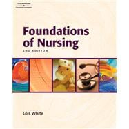 Procedures Checklist for White's Foundations of Nursing, 2nd