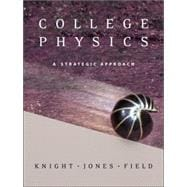 College Physics: A Strategic Approach Vol 1 with MasteringPhysics